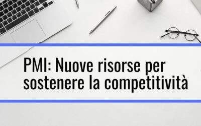 PMI in Abruzzo: in arrivo le nuove risorse per sostenere la competitività