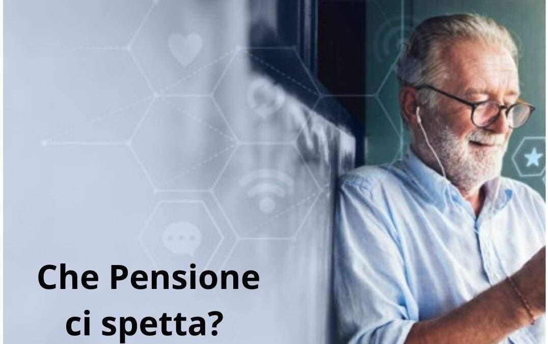 Che Pensione ci spetta?